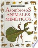 Asombrosos Animales Mimeticos