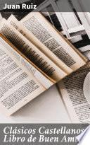 Clásicos Castellanos: Libro de Buen Amor