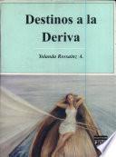 Destinos a la deriva