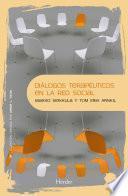 Diálogos terapéuticos en la red social
