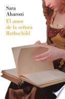 El amor de la señora Rothschild