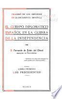 El cuerpo diplomático español en la guerre de la independencia