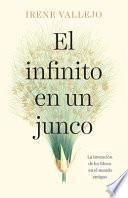 El Infinito En Un Junco - Irene Vallejo