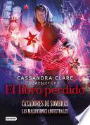El libro perdido - Cassandra Clare