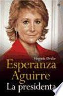 Esperanza Aguirre, la presidenta