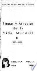 Figuras y aspectos de la vida mundial. 3v