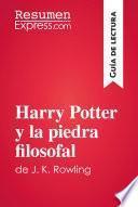 Harry Potter y la piedra filosofal de J. K. Rowling (Guía de lectura)