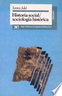 Historia social, sociología histórica