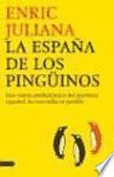 La España de los pingüinos