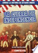 La guerra de Independencia (The American Revolution)