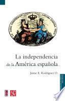 La independencia de la América española