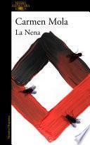La Nena (Inspectora Elena Blanco 3) - Carmen Mola