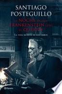 La noche en que Frankenstein leyó el Quijote