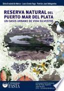 La reserva natural del Puerto Mar del Plata, un oasis urbano de vida silvestre