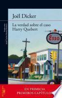 La verdad sobre el caso Harry Quebert (primeros capítulos gratis)