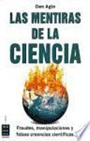 Las Mentiras de la Ciencia