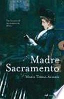 Madre Sacramento