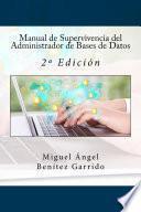Manual de Supervivencia del Administrador de Bases de Datos