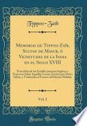 Memorias de Typpoo-Zaïb, Sultan de Masur, ó Vicisitudes de la India en el Siglo XVIII, Vol. 2