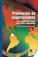 Promoción de exportaciones. El caso de las PYMES del Caribe colombiano