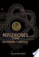 Reflexiones sobre economía cuántica