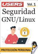Seguridad GNU/Linux - Vol 1