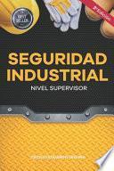 Seguridad Industrial Nivel Supervisor