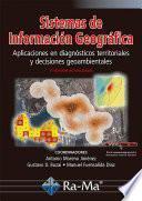 Sistemas de Información Geográfica. Aplicaciones en diagnósticos territoriales... 2ª Ed. Ac