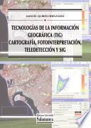 Tecnologías de la información geográfica (TIG)