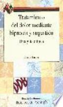 Tratamiento del dolor mediante hipnosis y sugestión
