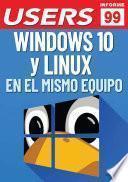 Windows 10 y Linux en el mismo equipo